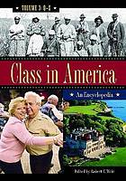 Class in America : an encyclopedia Vol. 3 Q - Z