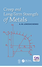 Creep and long-term strength of metals