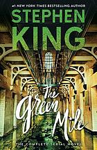 The Green mile : the complete serial novel