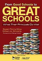 From good schools to great schools : what their principals do well