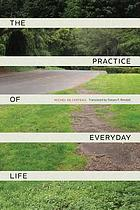 Practice of Everyday Life.