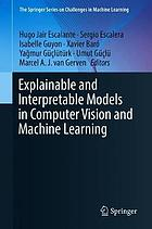 Explainable and interpretable models in computer vision and