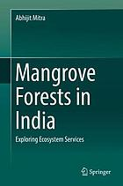 Mangrove Forests in India : Exploring Ecosystem Services