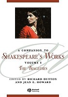 A companion to Shakespeare's works / 1 The tragedies.
