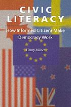 Civic literacy : how informed citizens make democracy work