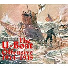 The U-boat offensive, 1914-1945