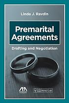 Premarital agreements : drafting and negotiation