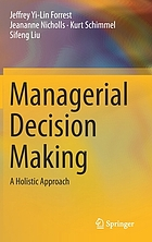 Managerial Decision Making : a Holistic Approach