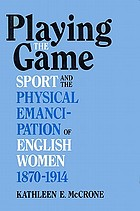 Sport and the physical emancipation of English women, 1870-1914