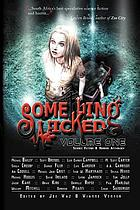 Something wicked. Volume one, Science fiction and horror anthology