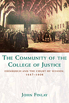 The community of the College of Justice : Edinburgh and the Court of Session, 1687-1808