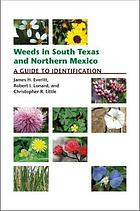 Weeds in South Texas and northern Mexico : a guide to identification