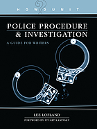 Police procedure & investigation : a writer's guide