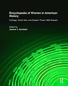 Encyclopedia of women in American history.