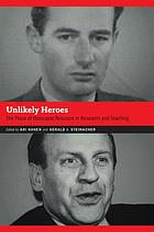 Unlikely heroes : the place of Holocaust rescuers in research and teaching