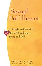 Sexual fulfillment for single & married, straight & gay, young & old
