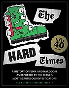 The Hard Times : the first 40 years