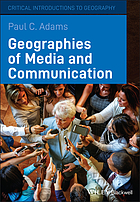 Geographies of media and communication : a critical introduction