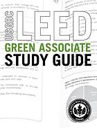 USGBC LEED green associate study guide.