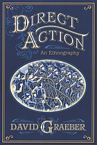 Direct action : an ethnography