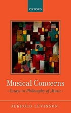 Musical concerns : essays in philosophy of music