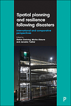 Spatial planning and resilience following disasters.