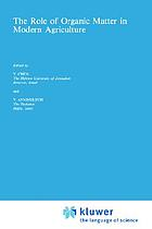 The Role of organic matter in modern agriculture