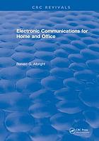 Electronic communications for home and office