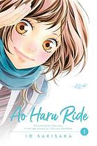 Ao haru ride. Volume 1