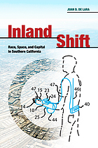 Inland shift : race, space, and capital in inland Southern California