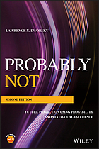 Probably not : future prediction using probability and statistical inference