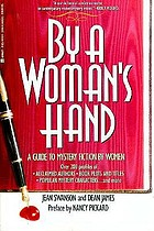 By a woman's hand : a guide to mystery fiction by women