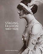 Staging fashion, 1880-1920 : Jane Hading, Lily Elsie, Billie Burke