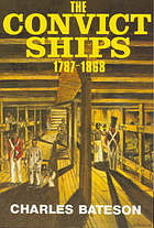 The convict ships, 1787-1868