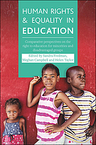 Human rights and equality in education : comparative perspectives on the right to education for minorities and disadvantaged groups