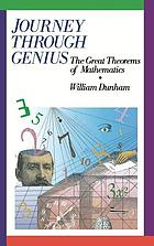 Journey through genius : the great theorems of mathematics