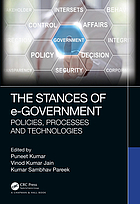 The stances of e-government : policies, processes and technologies