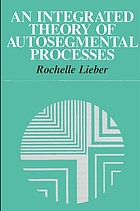 An integrated theory of autosegmental processes