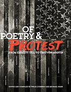 Of poetry & protest : from Emmett Till to Trayvon Martin