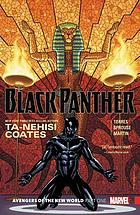 Black Panther, vol. 4 : avengers of the New World, part one