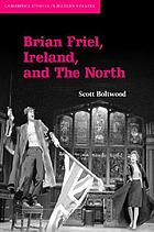 Brian Friel, Ireland, and the north