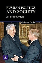 Russian politics and society : an introduction.