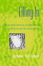 Filling-in : from perceptual completion to cortical reorganization