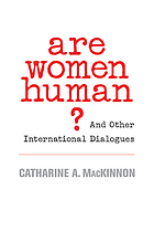Are women human? : and other international dialogues