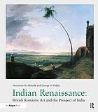 Indian Renaissance : British romantic art and the prospect of India