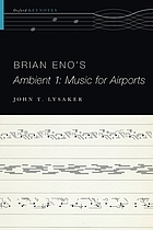 Brian Eno's Ambient 1 : Music for airports