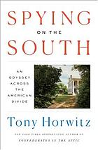 Spying on the South : an odyssey across the American divide