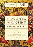 Encyclopedia of ancient Christianity. 1, A - E