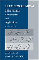 Electrochemical methods fundamentals and applications.