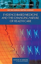 Evidence-based medicine and the changing nature of health care.